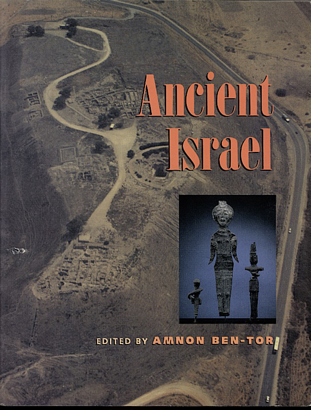 THE ARCHAEOLOGY OF ANCIENT ISRAEL.